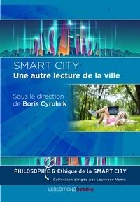 Laurence Vanin - Smart City - Une autre lecture dans la ville.