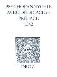 Laurence Vial-Bergon et Max Engammare - Recueil des opuscules 1566. Psychopannychie avec dédicace et préface (1542).