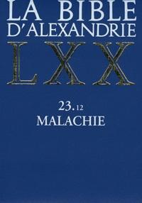 Laurence Vianès - La Bible d'Alexandrie - Malachie 23.12.