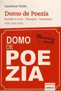 Laurence Vielle - Domo de poezia - Bouteilles à la mer, édition français-néerlandais-allemand. 1 CD audio