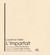 Laurence Vielle - L'imparfait.