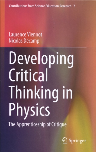 Developing Critical Thinking in Physics. The Apprenticeship of Critique