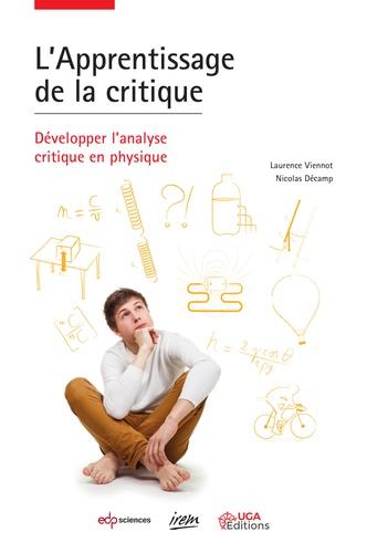 L'apprentissage de la critique. Développer l'analyse critique en physique