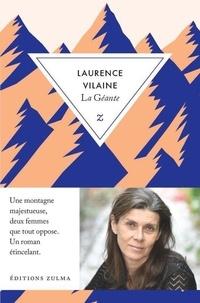 Laurence Vilaine - La géante.