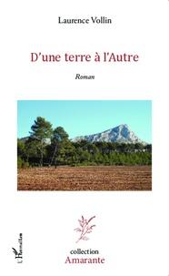 Laurence Vollin - D'une terre à l'Autre.