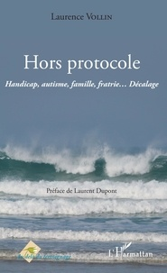 Deedr.fr Hors protocole - Handicap, autisme, famille, fratrie... Décalage Image