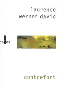 Laurence Werner David - Contrefort.