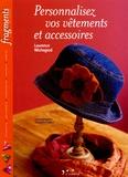 Laurence Wichegrod - Personnalisez vos vêtements et accessoires.