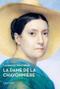 Laurence Winthrop - La dame de la Chavonnière.
