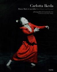 Corridashivernales.be Carlotta Ikeda - Danse Butô et au-delà / Butô Dance and beyond, Edition bilingue français-anglais Image