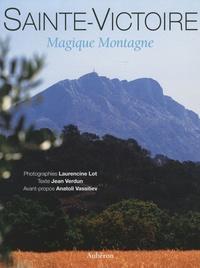 Laurencine Lot et Jean Verdun - Sainte-Victoire - Magique Montagne.