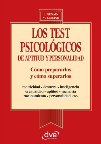 Laurène Genain et Martine Lerond - Los test psicologicos de aptitud y personalidad.