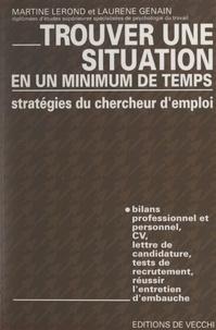 Laurène Genain et Martine Lerond - Stratégies du chercheur d'emploi - Pour trouver une situation en un minimum de temps.