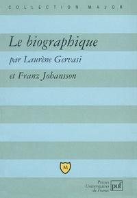 Laurène Gervasi et Franz Johansson - Le biographique.