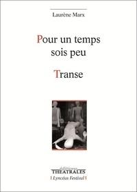 Laurène Marx - Pour un temps sois peu - Transe.