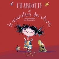 Laurène Smagghe et Jean-Claude Alphen - Charlotte et la migration des shorts.
