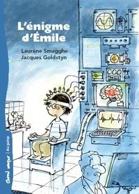 Laurène Smagghe et Jacques Goldstyn - L'énigme d'Émile.