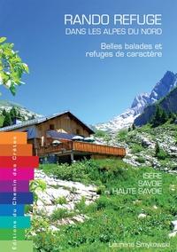 Laurène Smykowski - Rando refuge dans les Alpes du nord - Belles balades et refuges de caractère.