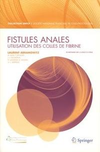 Laurent Abramowitz - Fistules anales - Utilisation des colles de fibrine.