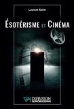 Laurent Aknin - Esotérisme et cinéma.