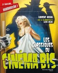 Laurent Aknin - Les classiques du cinéma bis.