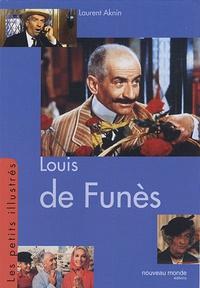 Laurent Aknin - Louis de Funès.