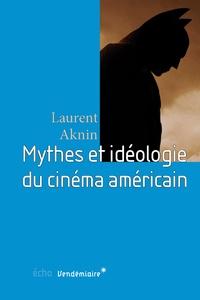 Histoiresdenlire.be Mythes et idéologie du cinéma américain Image