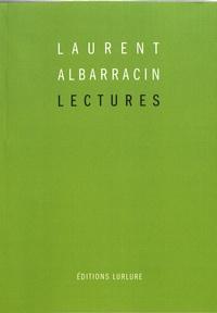 Laurent Albarracin - Lectures (2004-2015).