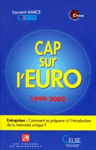 CAP SUR LEURO 1999-2002. - Entreprises : Comment se préparer à lintroduction de la monnaie unique ?.pdf