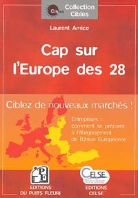 Accentsonline.fr Cap sur l'Europe des 28 - Entreprises : comment se préparer à l'élargissement de l'Union européenne ? Image