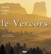 Laurent Ardenne et Jean-Pierre Nicollet - Vercor.