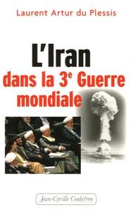 LIran dans la Troisième Guerre mondiale.pdf