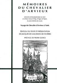 Laurent Arvieux - Mémoires du chevalier d'Arvieux - Voyage à Tunis.