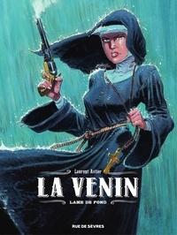 Laurent Astier - La Venin - Tome 2 - Lame de fond.