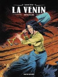 Laurent Astier - La Venin - Tome 3 - Entrailles.