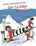 Laurent Audouin et Clàudia Labandés - Classa de nèu.