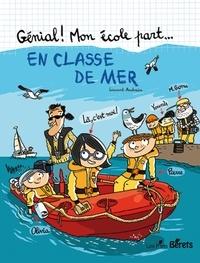 Laurent Audouin - En classe de mer.