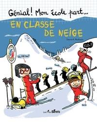 Laurent Audouin - En classe de neige.
