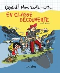 Laurent Audouin - En classe découverte.