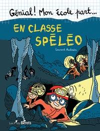 Laurent Audouin - En classe spéléo.