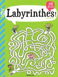 Laurent Audouin - Labyrinthes ! - 60 jeux, Dès 6 ans.