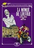 Laurent Audouin et Amélie Sarn - Les aventures fantastiques de Sacré-Coeur  : La momie du Louvre.