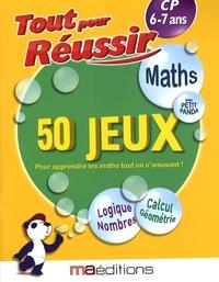 Laurent Audouin et René Canella - Maths avec petit panda - 50 jeux CP 6-7 ans.