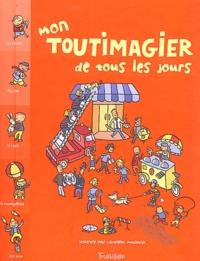 Laurent Audouin - Mon toutimagier de tous les jours.