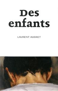 Laurent Audret - Des enfants.