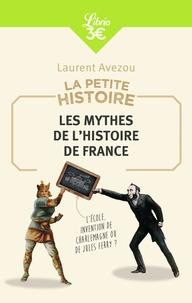Les mythes de lhistoire de France - La petite histoire.pdf