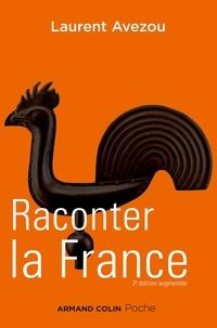 Laurent Avezou - Raconter la France - Histoire d'une histoire.