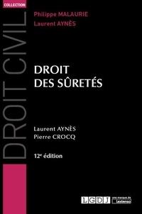 Laurent Aynès et Pierre Crocq - Droit des sûretés.
