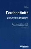 Laurent Aynès - L'authenticité - Droit, histoire, philosophie.