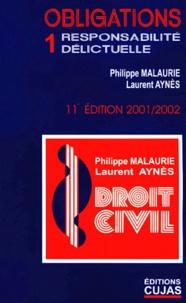 Les obligations. Volume 1, Responsabilité délictuelle, 11ème Edition.pdf